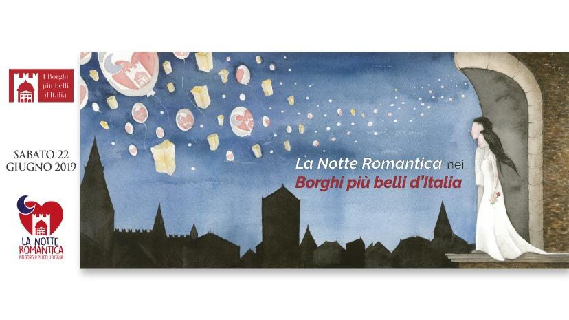La Notte Romantica nei Borghi più belli d'Italia: sabato 22 giugno 2019
