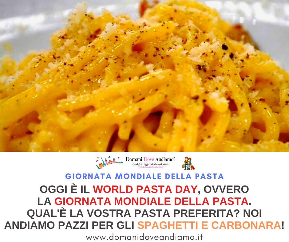 Oggi è il World Pasta Day, la giornata mondiale della pasta!