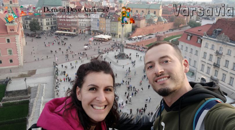 I nostri viaggi: un weekend a Varsavia